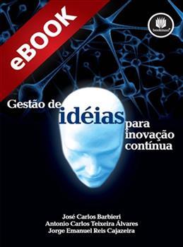 Gestão de Ideias para Inovação Contínua - eBook
