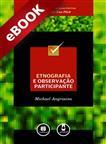 Etnografia e Observação Participante - eBook