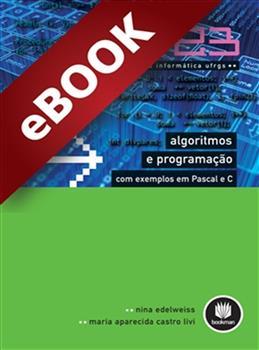 Algoritmos e Programação com Exemplos em Pascal e C - Vol. 23 - eBook
