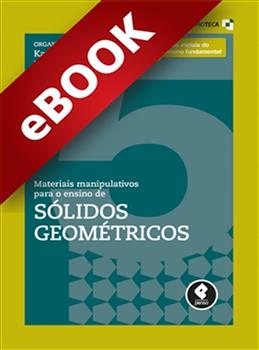 Materiais Manipulativos para o Ensino de Sólidos Geométricos - Vol.5 - eBook