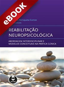 Reabilitação Neuropsicológica - eBook