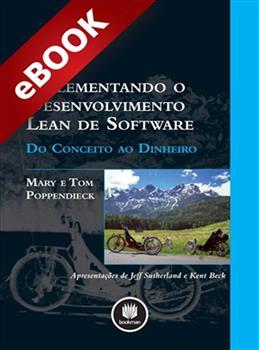 Implementando o Desenvolvimento Lean de Software - eBook