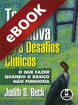 Terapia Cognitiva para Desafios Clínicos - eBook
