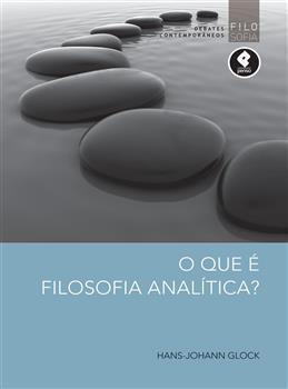 O que é Filosofia Analítica - eBook
