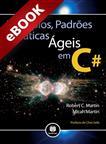 Princípios, Padrões e Práticas Ágeis em C# - eBook