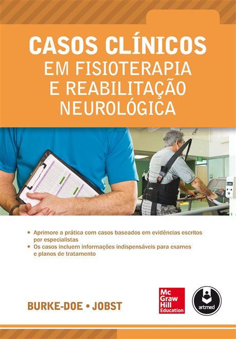 casos clínicos em fisioterapia e reabilitação neurológica