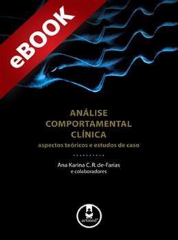 Análise Comportamental Clínica - eBook
