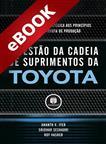 A Gestão da Cadeia de Suprimentos da Toyota - eBook