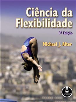 CIENCIA DA FLEXIBILIDADE - 3ED.
