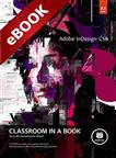 EB - ADOBE INDESIGN CS6: CLASSROOM IN A BOOK