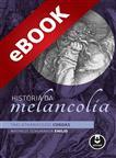 História da Melancolia - eBook