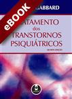 Tratamento dos Transtornos Psiquiátricos - eBook
