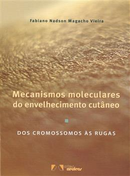 Mecanismos Moleculares do Envelhecimento Cutâneo