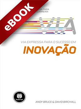 Via Expressa para o Sucesso em Inovação  - eBook