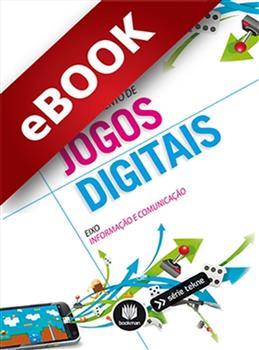 Fundamentos para o Desenvolvimento de Jogos Digitais - eBook