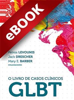 O Livro de Casos Clínicos GLBT - eBook