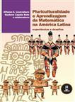 Pluriculturalidade e Aprendizagem da Matemática na América Latina