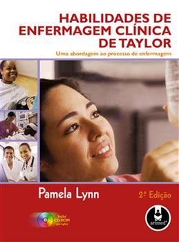 HABILIDADES DE ENFERMAGEM CLINICA DE TAYLOR - 2.ED