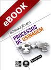 Introdução aos Processos de Usinagem - eBook