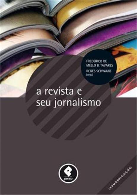 a revista e seu jornalismo