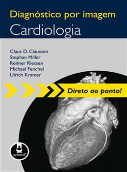 DIAGNOSTICO POR IMAGEM: CARDIOLOGIA