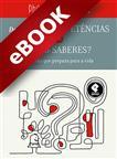 Desenvolver Competências ou Ensinar Saberes? - eBook