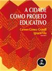 A Cidade como Projeto Educativo