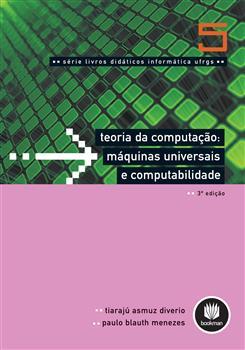 Teoria da Computação: Máquinas Universais e Computabilidade - Vol.5