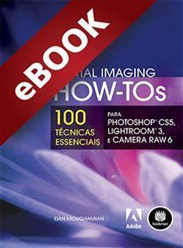 Adobe Digital Imaging How-Tos  - eBook