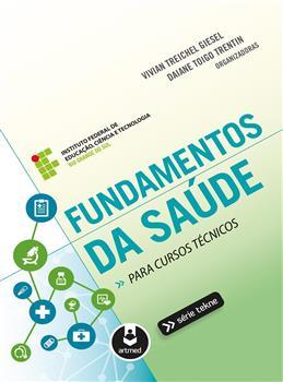 Fundamentos da Saúde para Cursos Técnicos - eBook