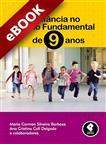 A Infância no Ensino Fundamental de 9 Anos - eBook