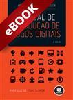Manual de Produção de Jogos Digitais - eBook