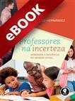 Professores na Incerteza - eBook