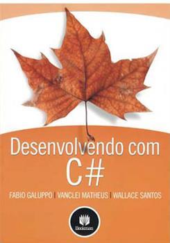 Desenvolvendo com C#