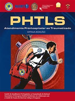 PHTLS–ATENDIMENTO PRE-HOSPITALAR TRAUMATIZADO 8ED.
