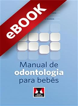 Manual de Odontologia para Bebês - eBook