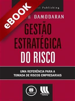 Gestão Estratégica do Risco - eBook