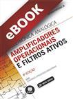 Amplificadores Operacionais e Filtros Ativos  - eBook