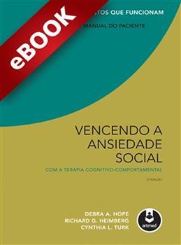 Vencendo a Ansiedade Social com a Terapia Cognitivo-Comportamental - eBook