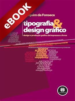 Tipografia e Design Gráfico - eBook