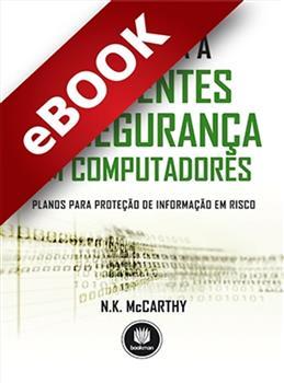 Resposta a Incidentes de Segurança em Computadores - eBook