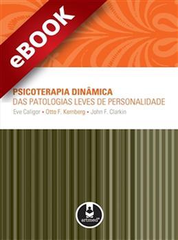 Psicoterapia dinâmica das patologias leves de personalidade - eBook
