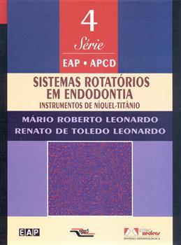 Sistemas Rotatórios em Endodontia - Vol. 4