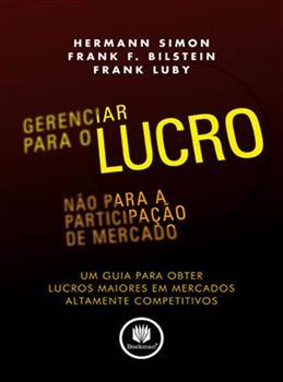 GERENCIAR P/ O LUCRO . NAO P/A PARTICIPACAO DE MER