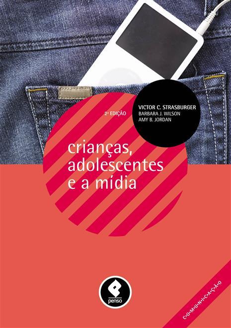 crianças, adolescentes e a mídia