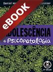 Adolescência e Psicopatologia - eBook