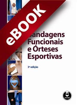 Bandagens Funcionais e Órteses Esportivas - eBook