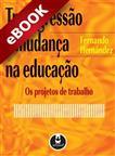 Transgressão e Mudança na Educação - eBook