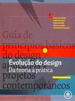 EVOLUCAO DO DESIGN - DA TEORIA A PRATICA