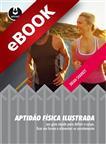 Aptidão Física Ilustrada - eBook